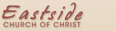 Eastside Church of Christ - Baytown Texas
